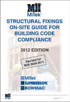 MiTek Structural Fixings on-site Guide - For Building Code Compliance 2012 edition